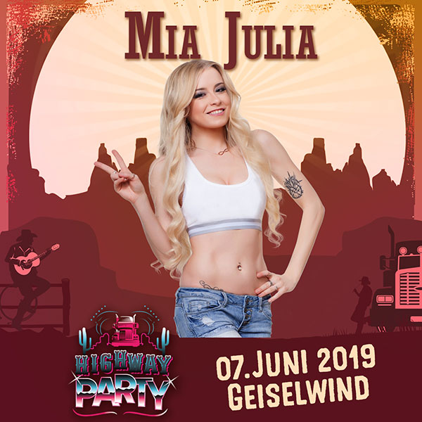 HIGHWAY PARTY mit MIA JULIA